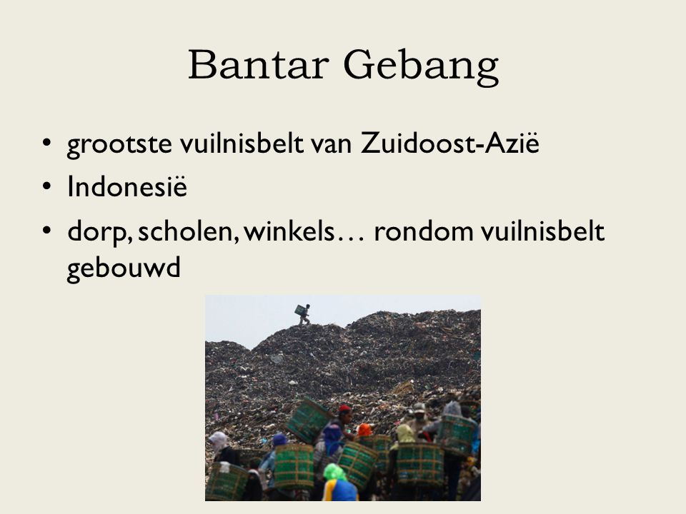 Bantar Gebang grootste vuilnisbelt van Zuidoost-Azië Indonesië