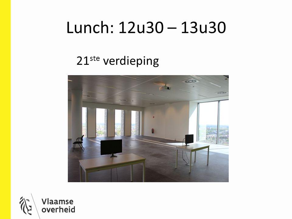 Lunch: 12u30 – 13u30 21ste verdieping