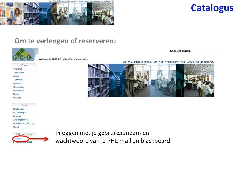 Catalogus Om te verlengen of reserveren: