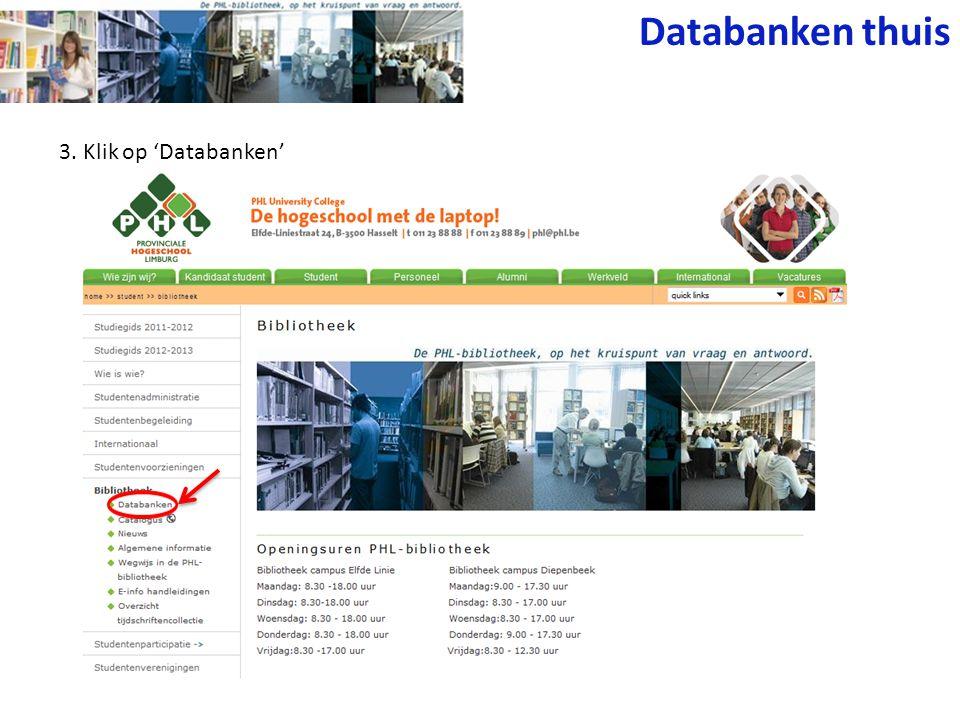Databanken thuis 3. Klik op 'Databanken'