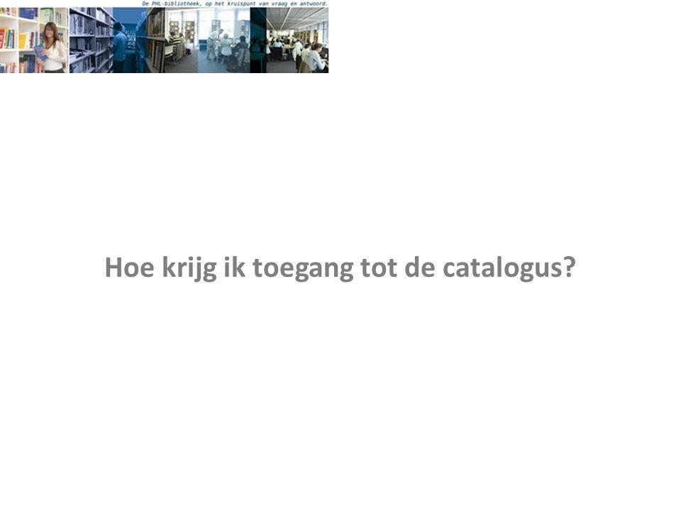 Hoe krijg ik toegang tot de catalogus
