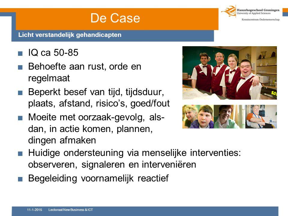 De Case IQ ca 50-85 Behoefte aan rust, orde en regelmaat