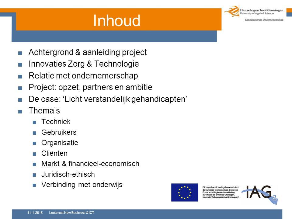 Inhoud Achtergrond & aanleiding project Innovaties Zorg & Technologie
