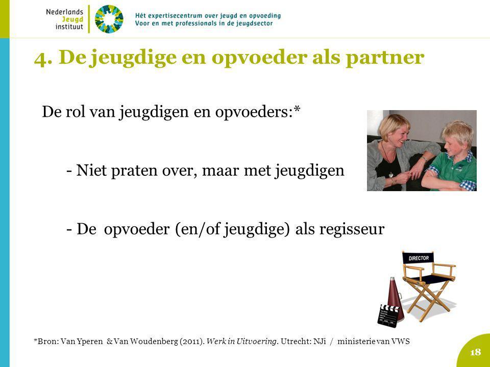 4. De jeugdige en opvoeder als partner