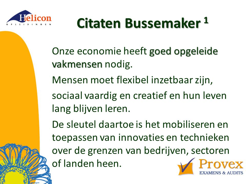 Helicon Opleidingen april '17. Citaten Bussemaker 1.
