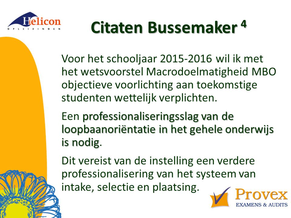Helicon Opleidingen april '17. Citaten Bussemaker 4.