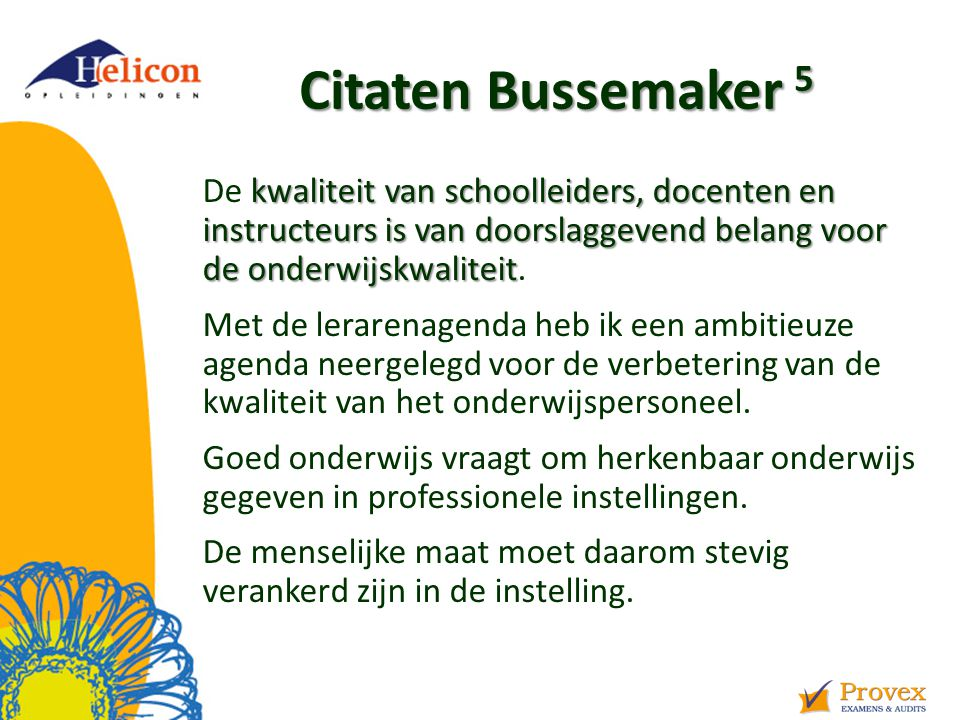 Helicon Opleidingen april '17. Citaten Bussemaker 5.