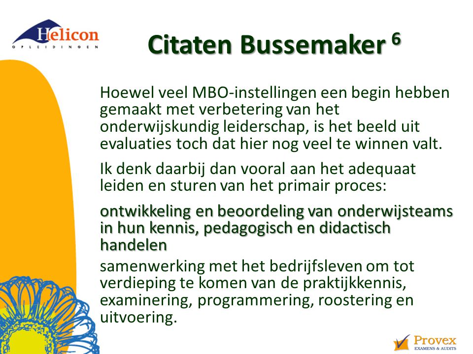 Helicon Opleidingen april '17. Citaten Bussemaker 6.