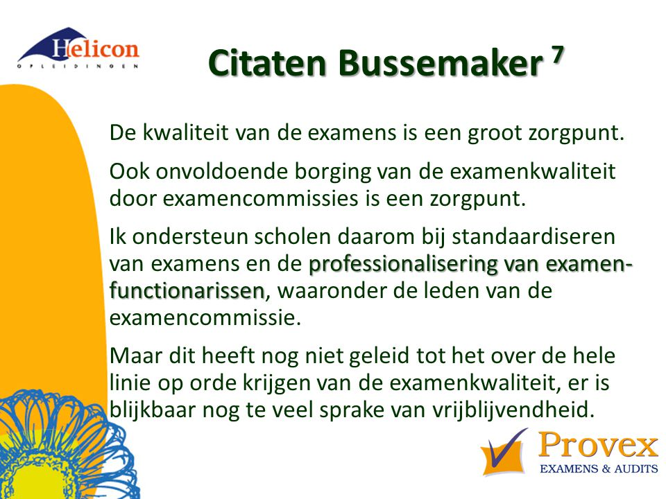 Helicon Opleidingen april '17. Citaten Bussemaker 7.