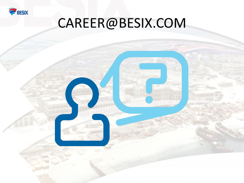 CAREER@BESIX.COM