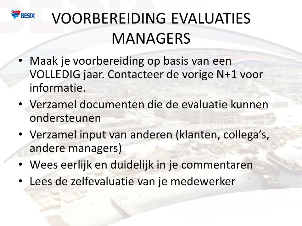 VOORBEREIDING EVALUATIES MANAGERS