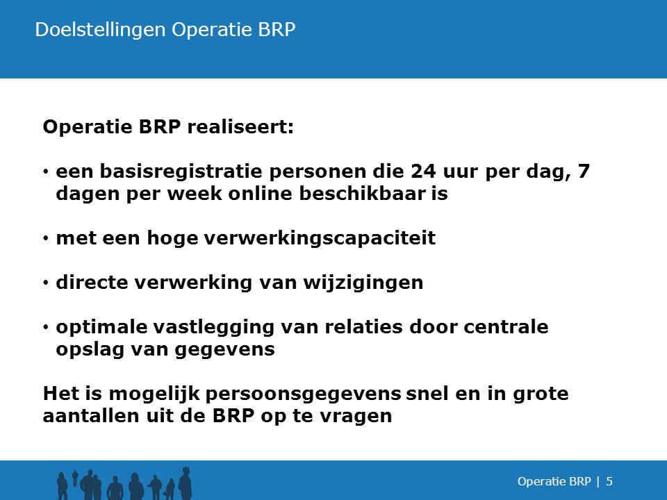 Doelstellingen Operatie BRP