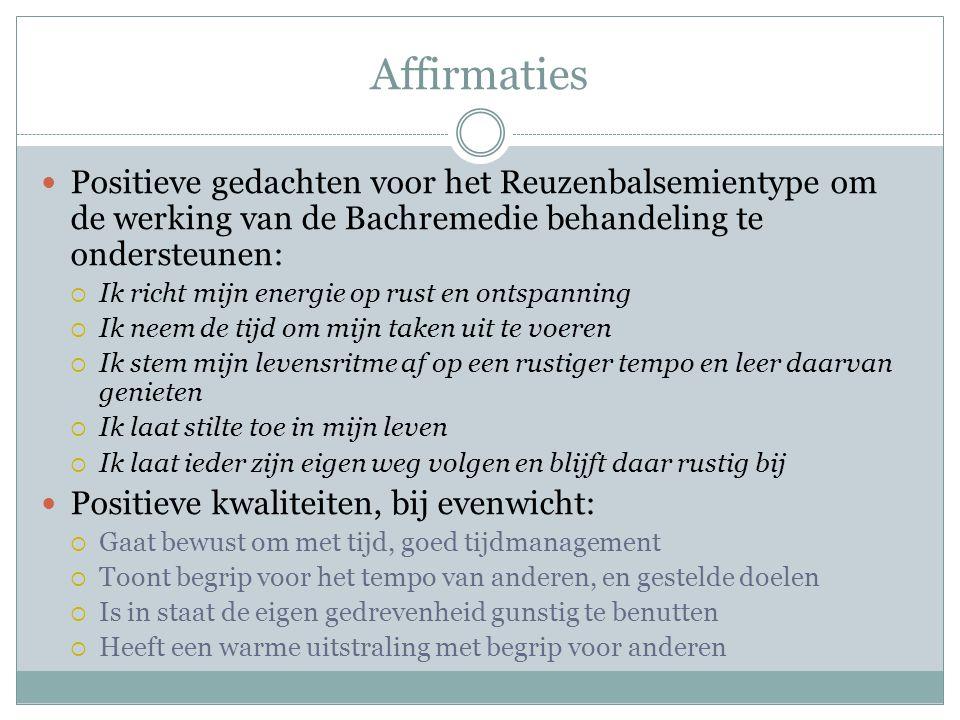 Affirmaties Positieve gedachten voor het Reuzenbalsemientype om de werking van de Bachremedie behandeling te ondersteunen: