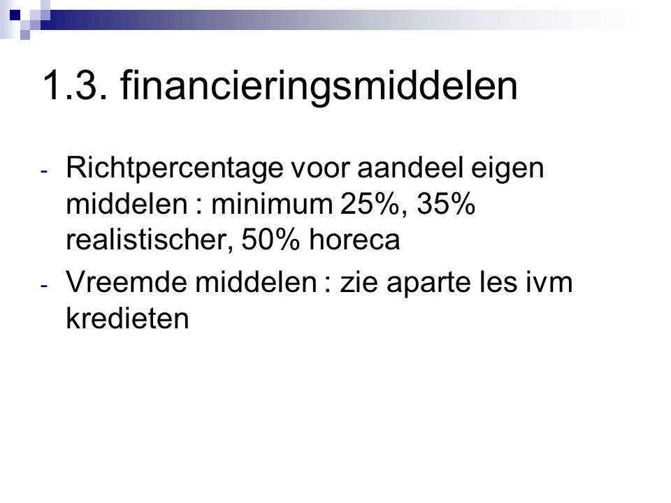 1.3. financieringsmiddelen