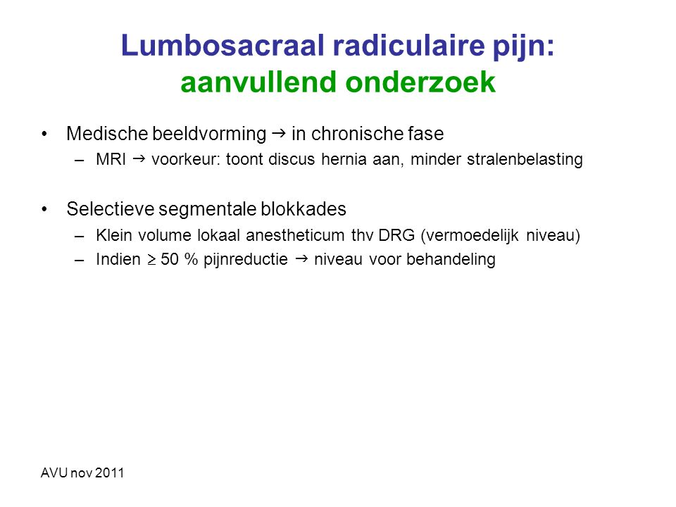Lumbosacraal radiculaire pijn: aanvullend onderzoek