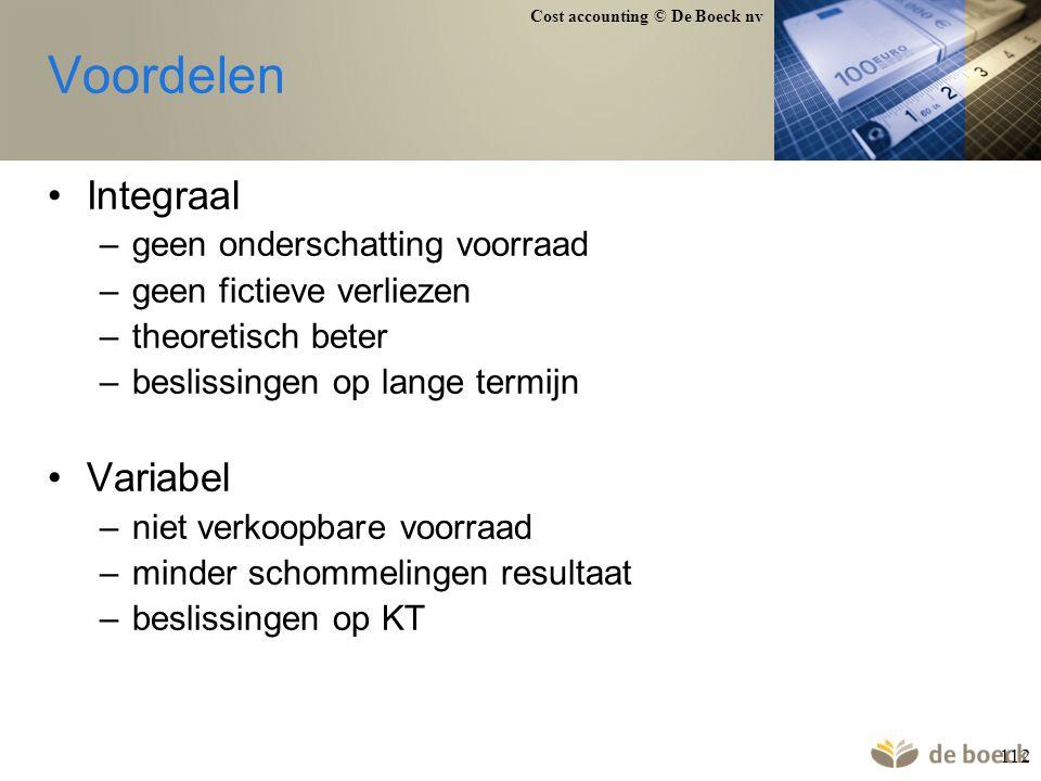 Voordelen Integraal Variabel geen onderschatting voorraad
