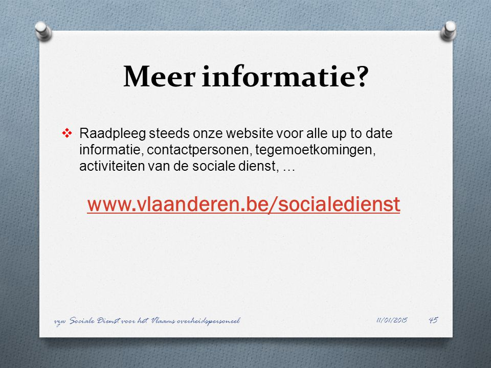 Meer informatie www.vlaanderen.be/socialedienst