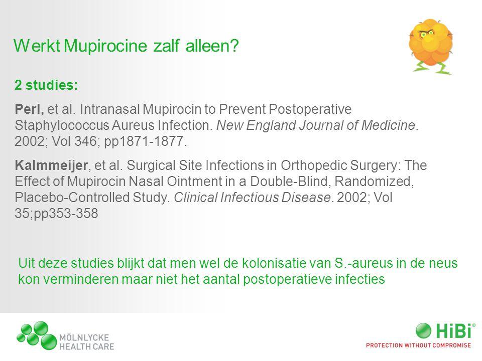 Werkt Mupirocine zalf alleen