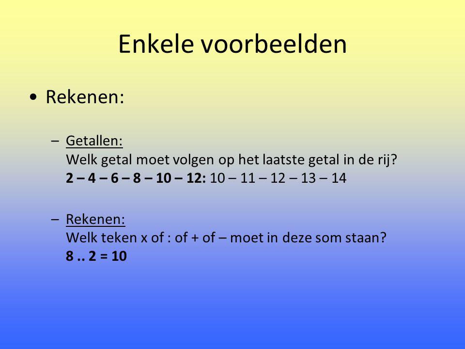 Enkele voorbeelden Rekenen: