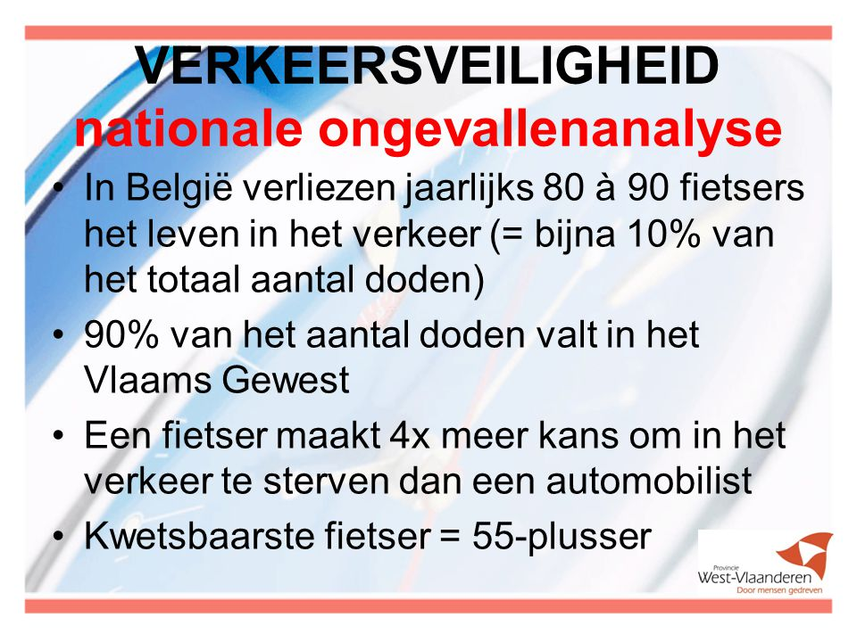 VERKEERSVEILIGHEID nationale ongevallenanalyse