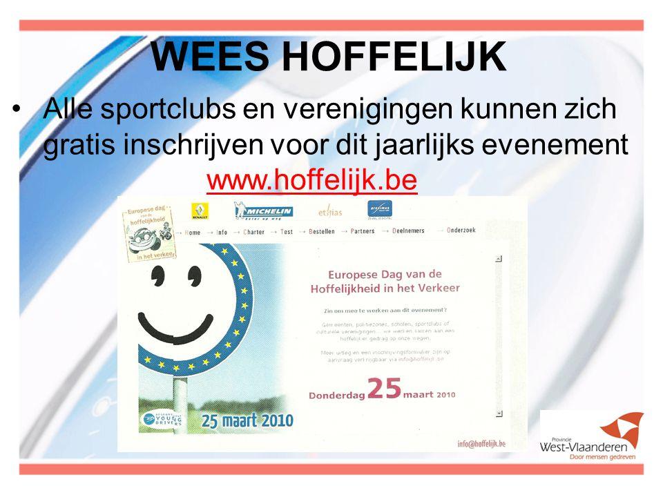WEES HOFFELIJK Alle sportclubs en verenigingen kunnen zich gratis inschrijven voor dit jaarlijks evenement.