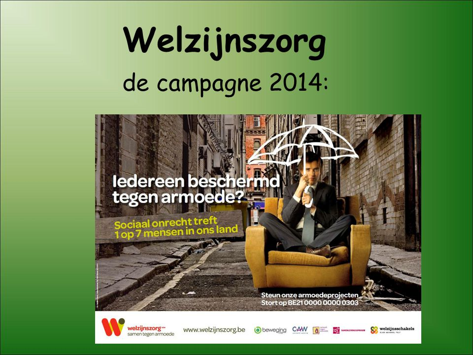 Welzijnszorg de campagne 2014: