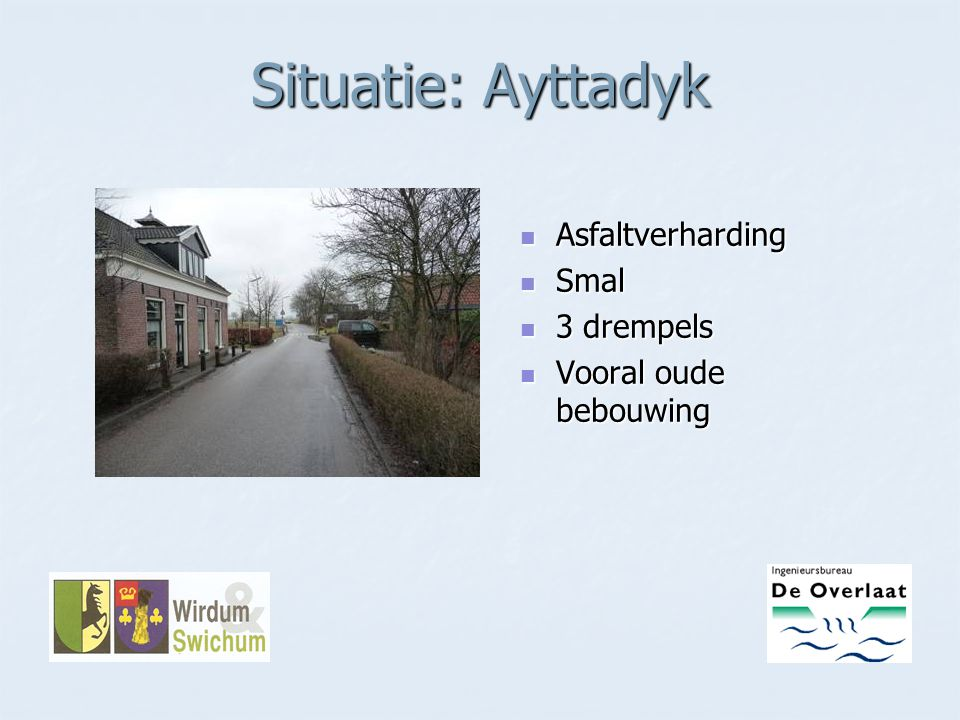 Situatie: Ayttadyk Asfaltverharding Smal 3 drempels