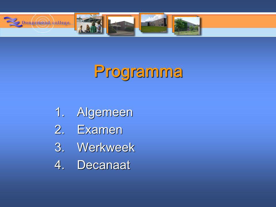 Programma Algemeen Examen Werkweek Decanaat