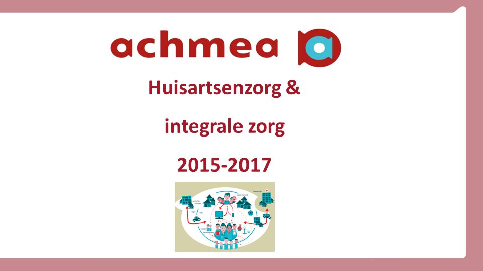 Huisartsenzorg & integrale zorg 2015-2017