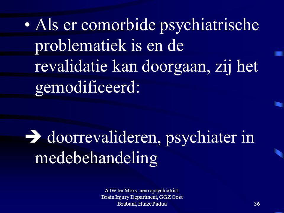 overname door psychiatrie (revalidatie in medebehandeling)