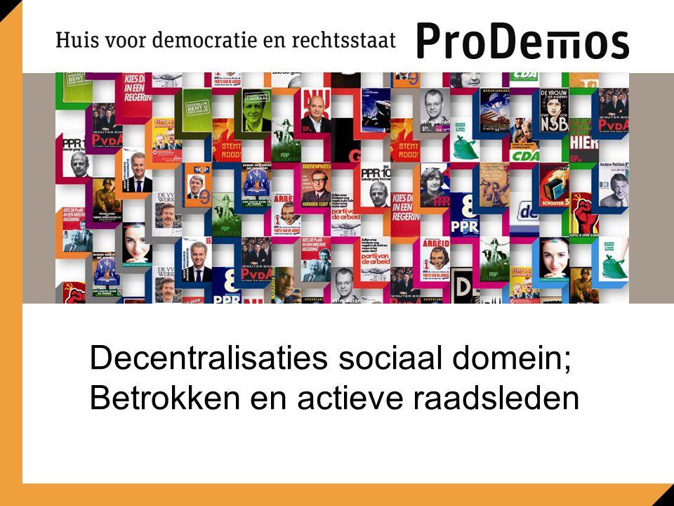 Decentralisaties sociaal domein; Betrokken en actieve raadsleden