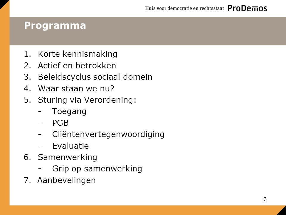 Programma Korte kennismaking Actief en betrokken