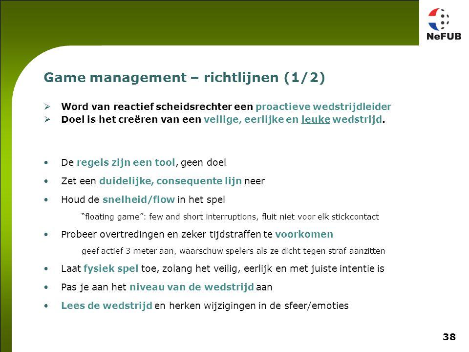 Game management – richtlijnen (2/2)