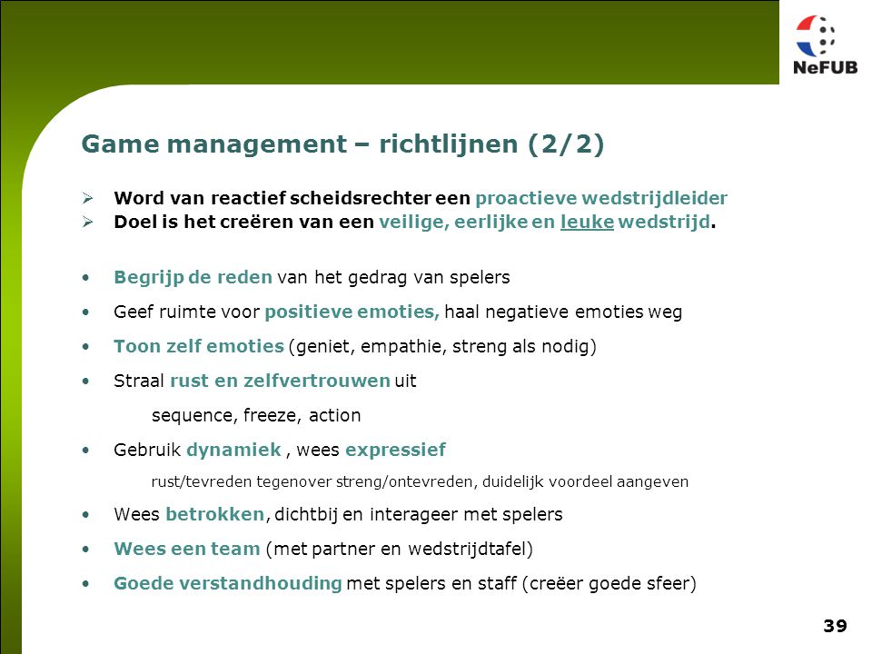 Game management – lijn neerzetten