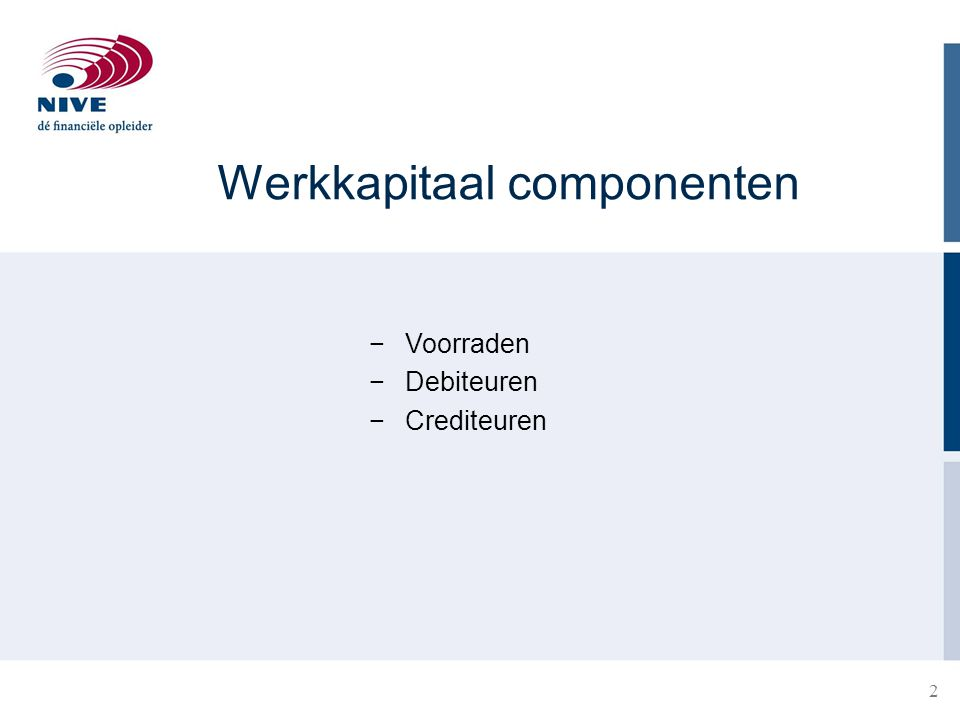 Werkkapitaal componenten
