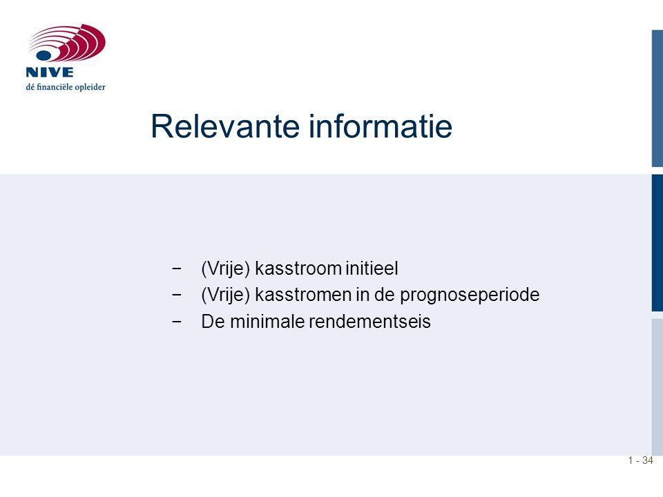 Relevante informatie (Vrije) kasstroom initieel
