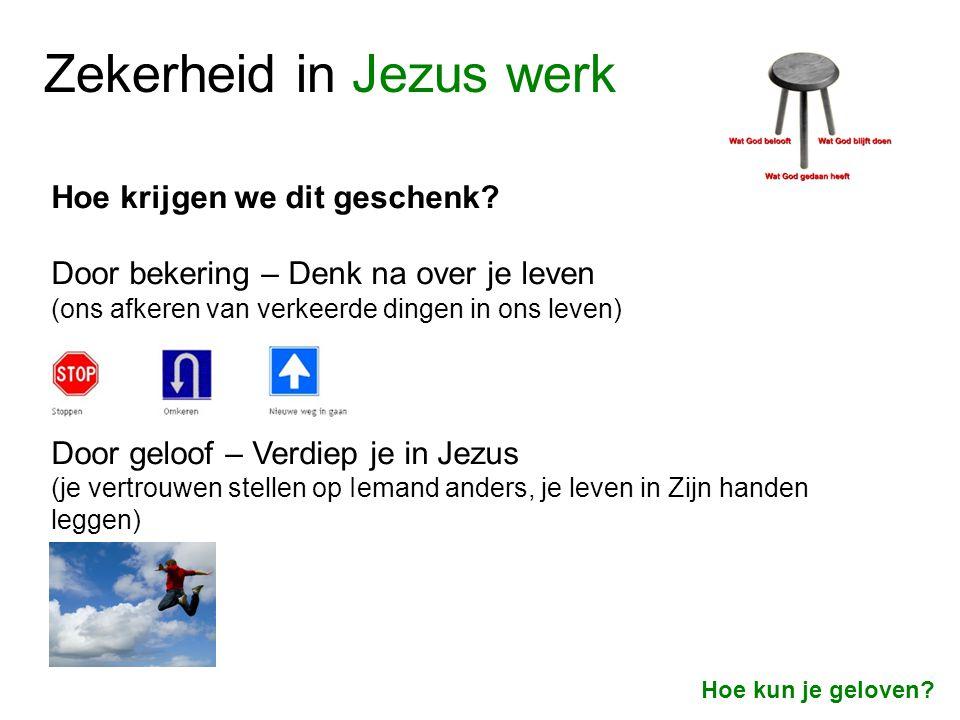 Zekerheid in Jezus werk