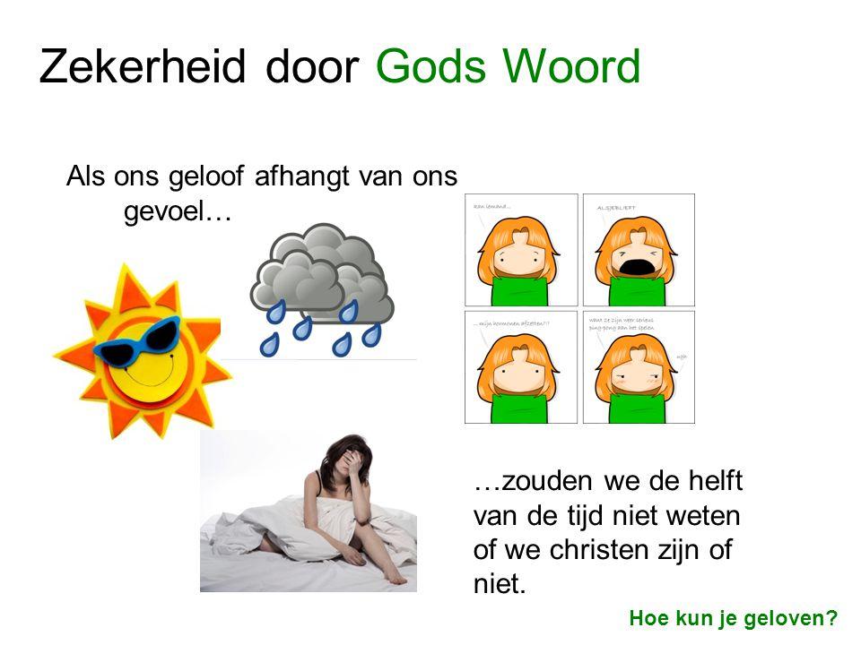 Zekerheid door Gods Woord