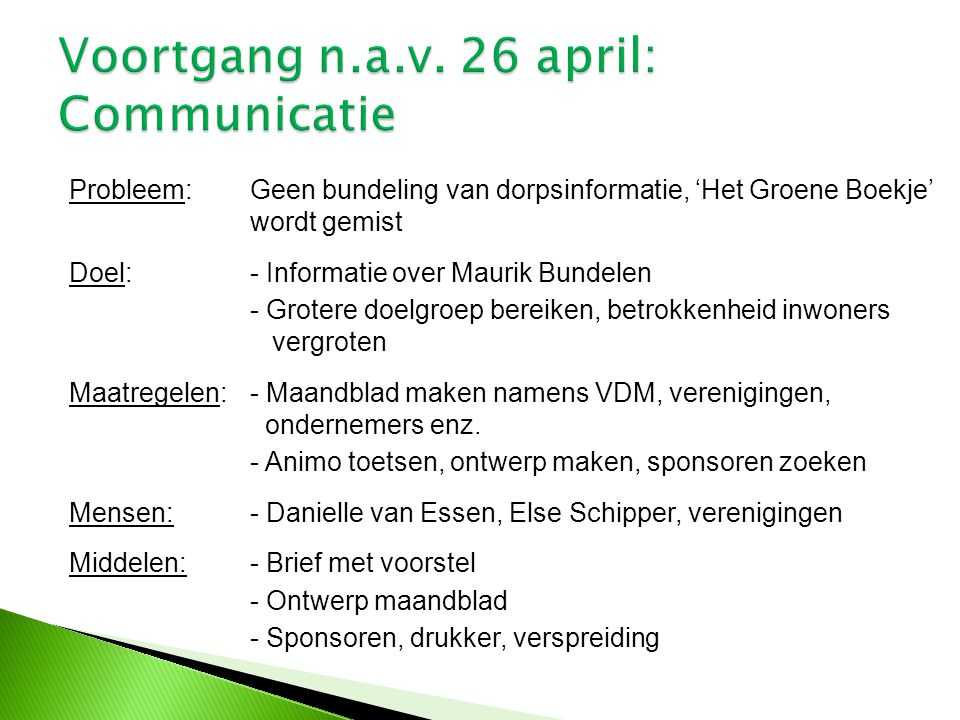 Voortgang n.a.v. 26 april: Communicatie