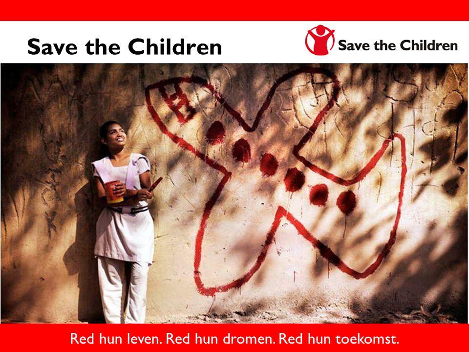 Red hun leven. Red hun dromen. Red hun toekomst.