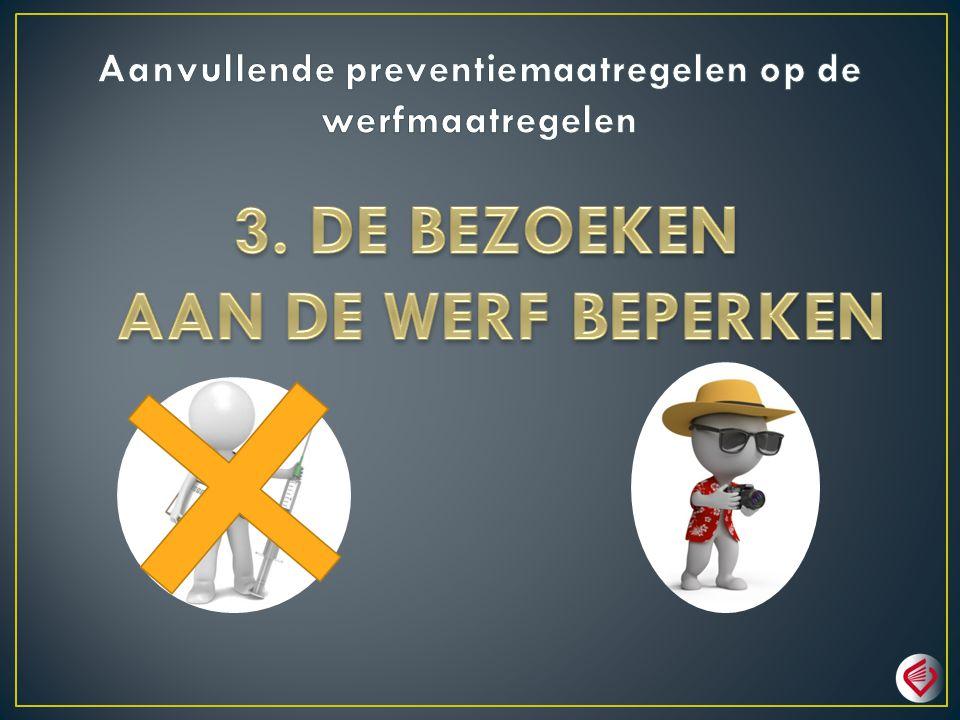 Aanvullende preventiemaatregelen op de werfmaatregelen