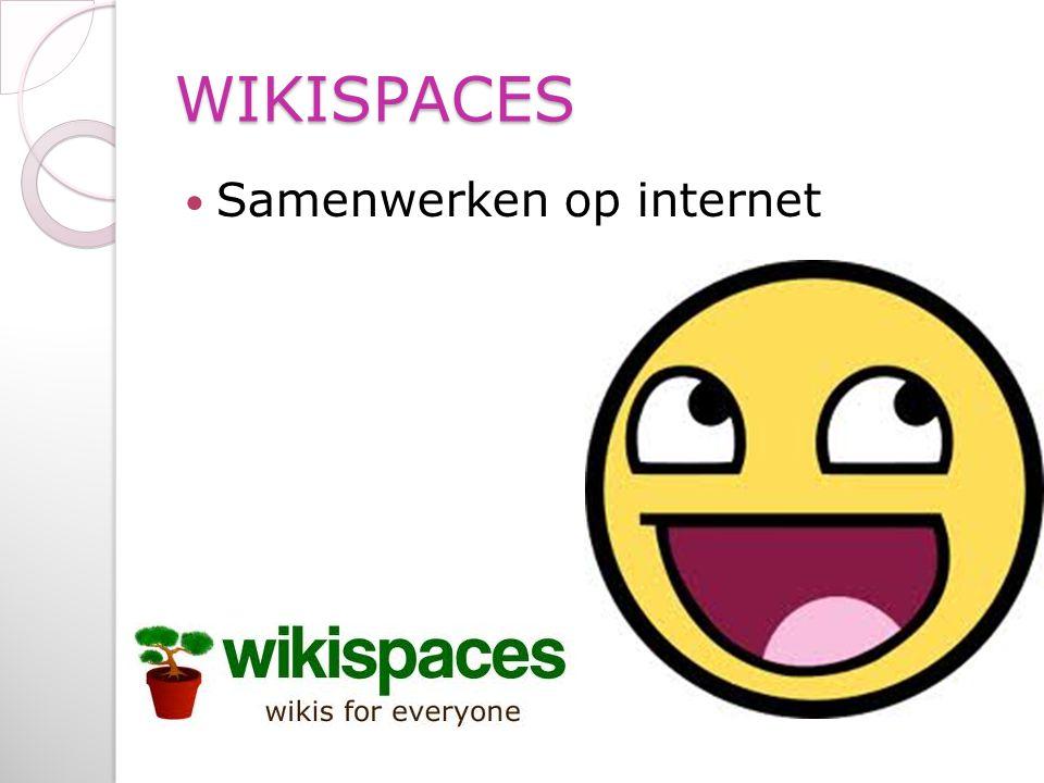 WIKISPACES Samenwerken op internet