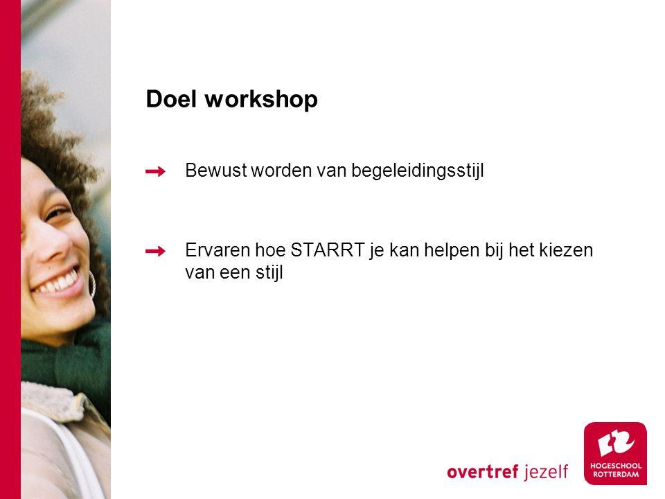 Doel workshop Bewust worden van begeleidingsstijl
