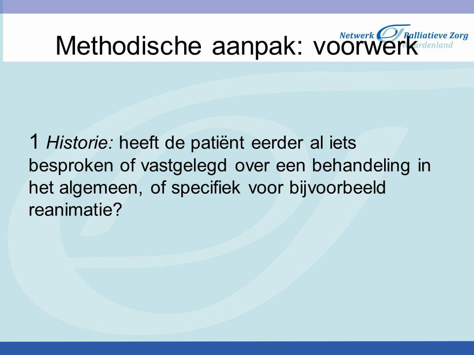 Methodische aanpak: voorwerk
