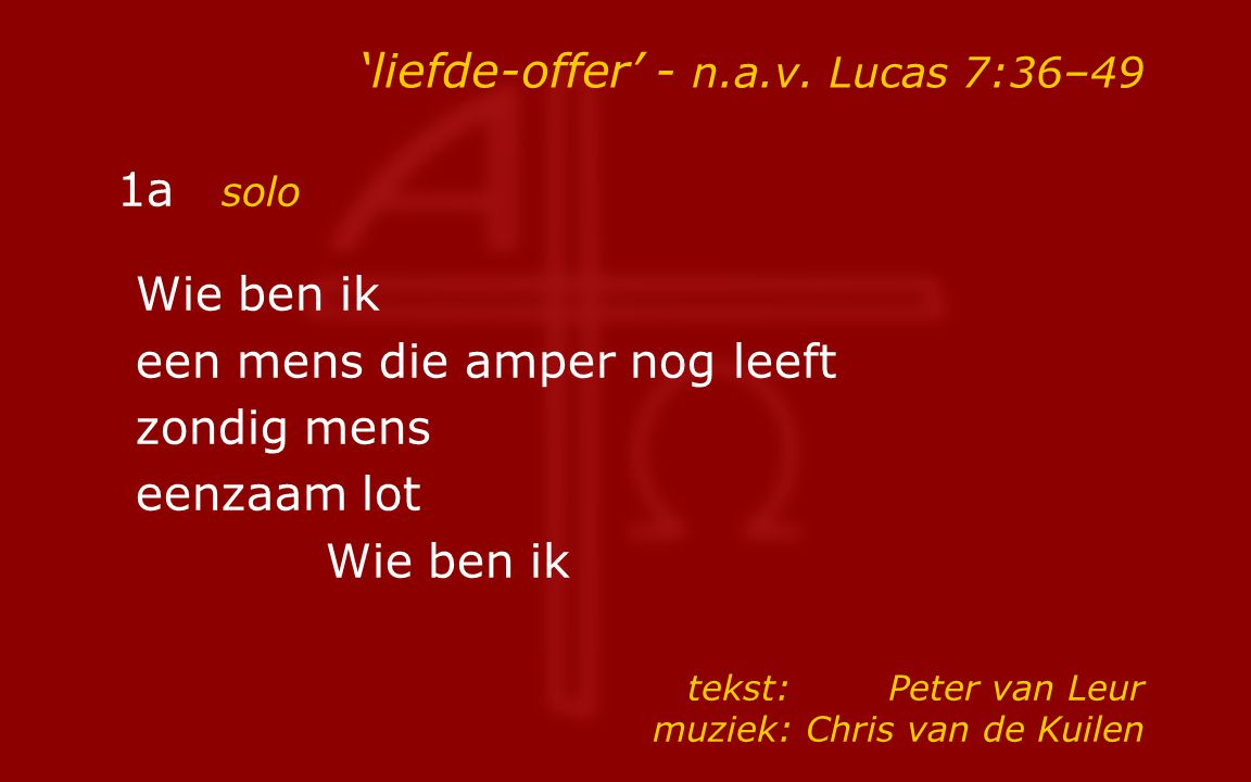 'liefde-offer' - n.a.v. Lucas 7:36–49