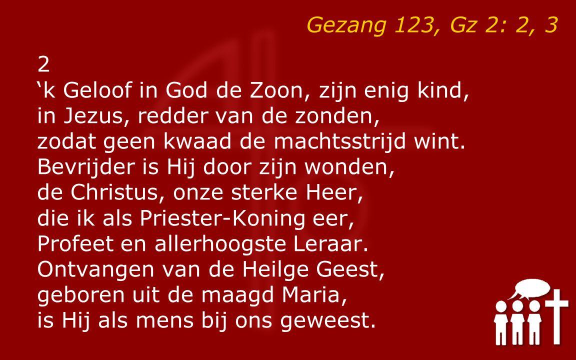 Gezang 123, Gz 2: 2, 3