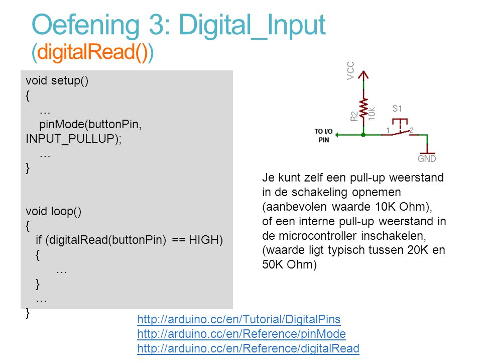 Oefening 3: Digital_Input (digitalRead())