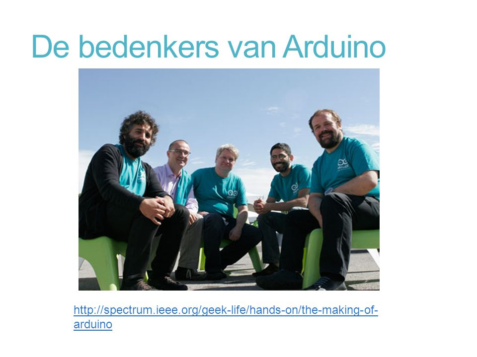 De bedenkers van Arduino