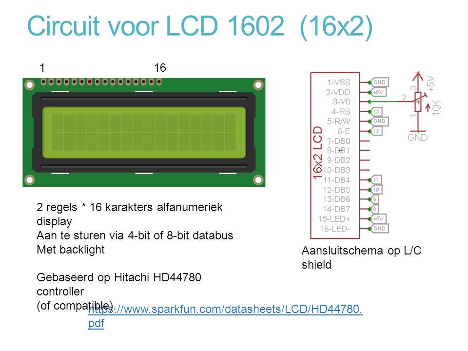 Circuit voor LCD 1602 (16x2) 1. 16. 2 regels * 16 karakters alfanumeriek display. Aan te sturen via 4-bit of 8-bit databus.