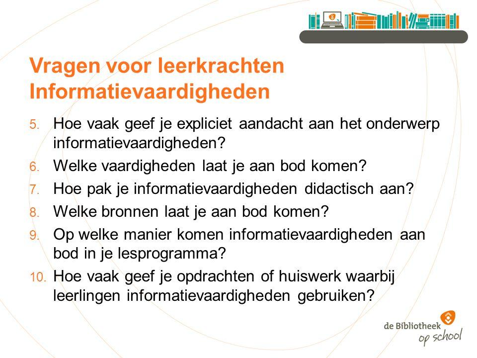 Vragen voor leerkrachten Informatievaardigheden